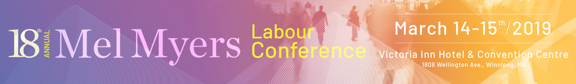 18th Annual Mel Myers Labour Conference