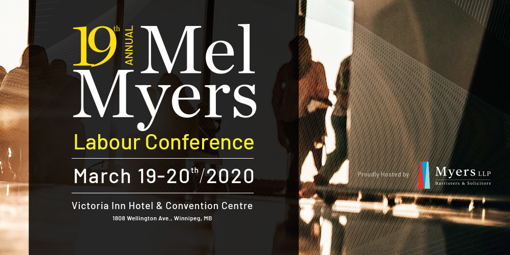 Mel Myers 19th Annual Labour Conference