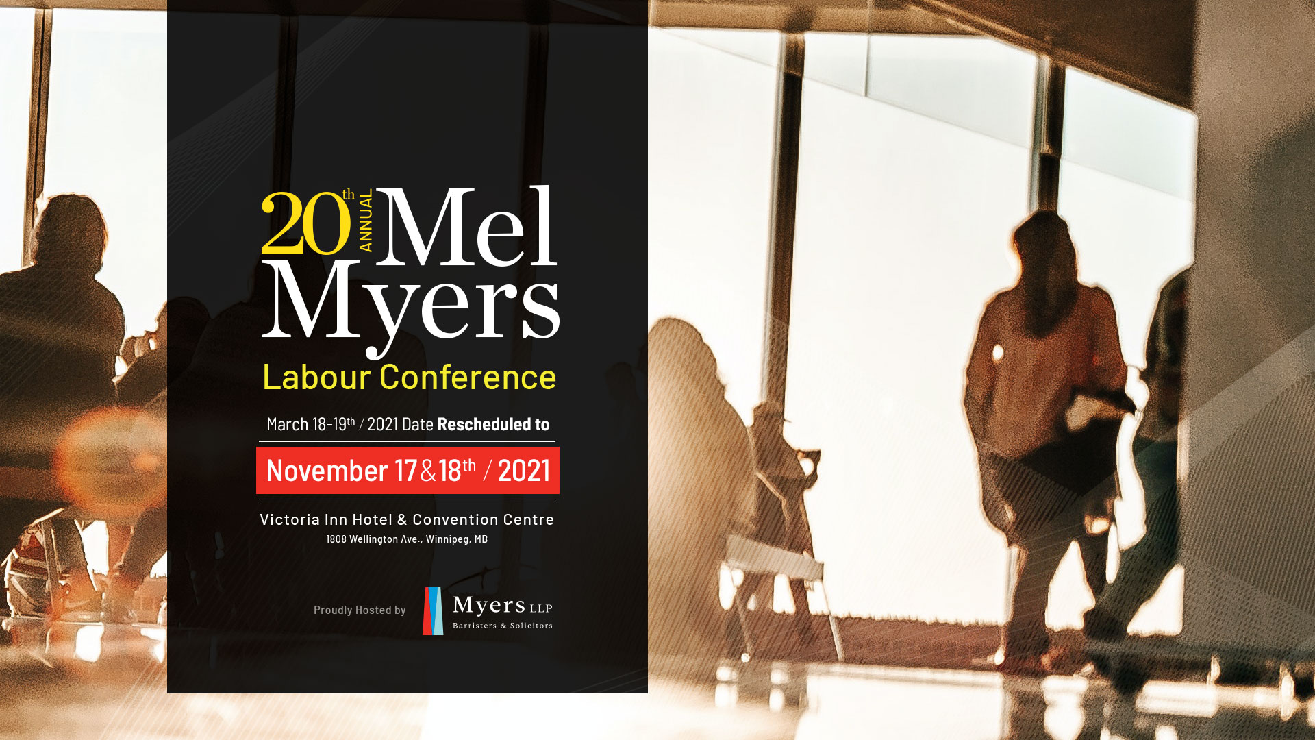 Mel Myers 20th Annual Labour Conference